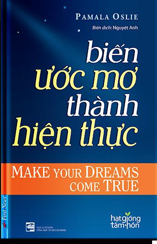 Biến ước mơ thành hiện thực